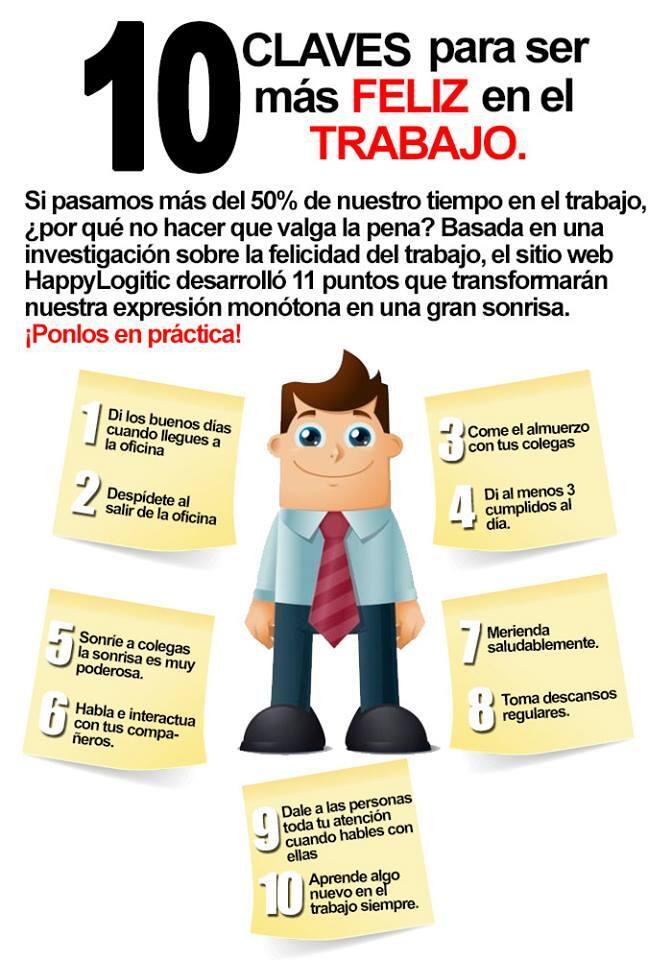 10 Consejos Para Ser M U00e1s Feliz En El Trabajo  Infografia